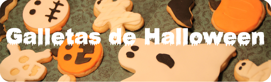 Halloween – 2a parte…¡Galletas!