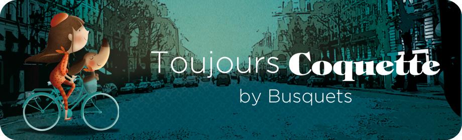 Toujours Coquette